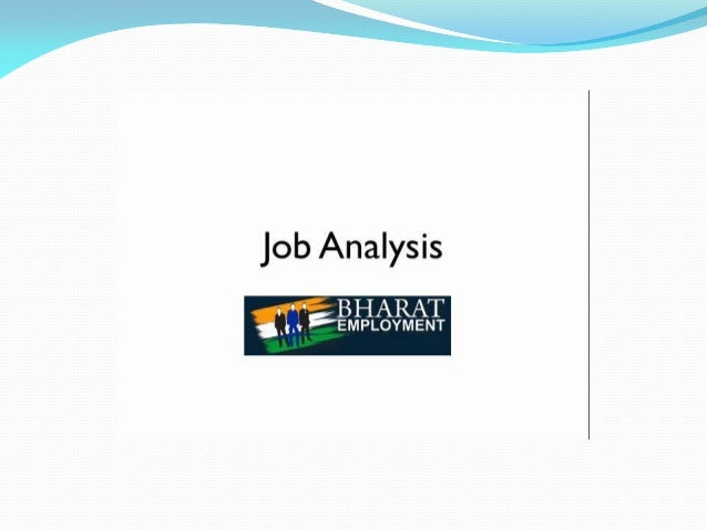 "7-T  Job Analysis  -""L BHARAT  'J. .. 'EMPLOYMENT"