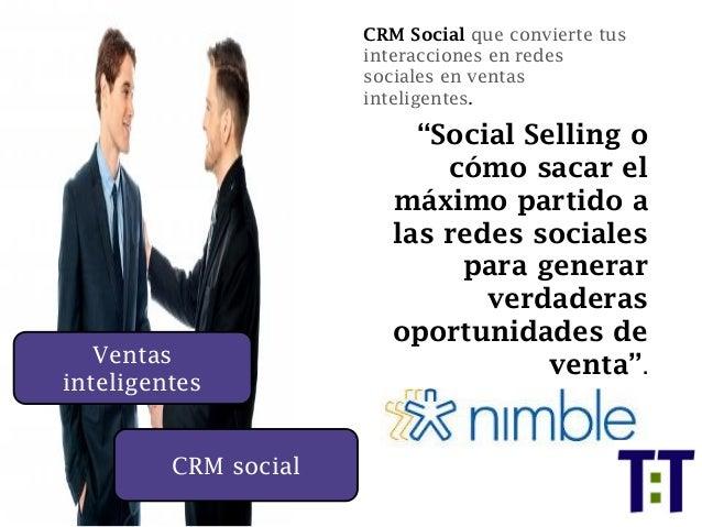 """Ventas inteligentes CRM Social que convierte tus interacciones en redes sociales en ventas inteligentes. """"Social Selling o..."""