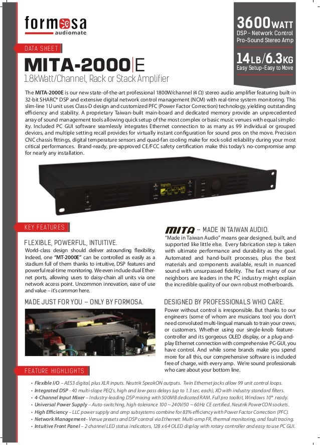 MITA-2000 E 1.8kWatt/Channel, Rack or Stack Amplifier The MITA-2000E is our new state-of-the-art professional 1800W/channe...