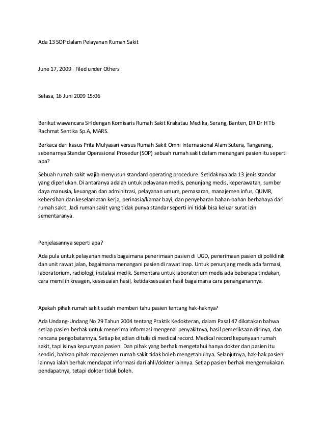 Ada 13 SOP dalam Pelayanan Rumah SakitJune 17, 2009 · Filed under OthersSelasa, 16 Juni 2009 15:06Berikut wawancara SH den...