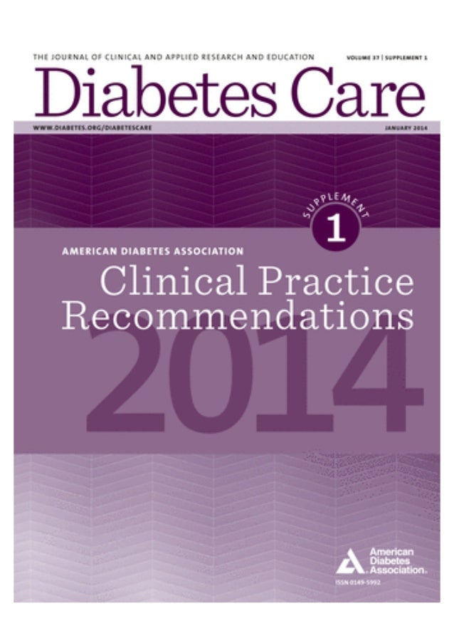 January 2014 Volume 37, Supplement 1 S1 Professional Practice Committee S2 Introduction S4 Summary of Revisions to the 201...