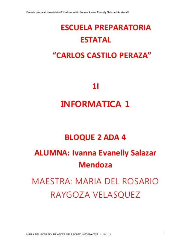 """Escuela preparatoria estatal n 8 """"Carlos castillo Peraza, Ivanna Evanelly Salazar Mendoza1i  1  ESCUELA PREPARATORIA  ESTA..."""