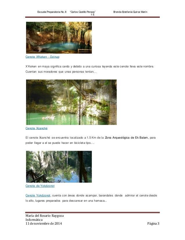 """Escuela Preparatoria No. 8 """"Carlos Castillo Peraza'' Brenda Estef anía Quiroz Marín  1 E  Cenote X'Keken - Dzinup  X´Keken..."""