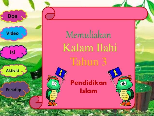 Video Doa Isi Penutup Aktiviti Memuliakan Kalam Ilahi Tahun 3 Pendidikan Islam