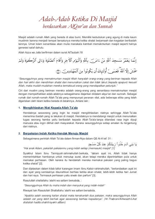 Adab-Adab Ketika Di Masjid berdasarkan AlQur'an dan Sunnah Masjid adalah rumah Allah yang berada di atas bumi. Memiliki ke...