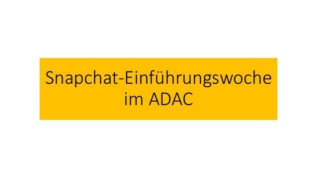 Snapchat-Einführungswoche im ADAC