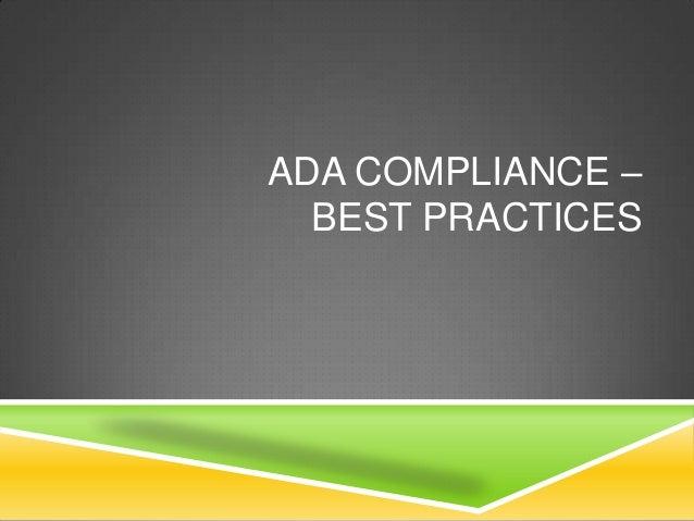 ADA COMPLIANCE –  BEST PRACTICES