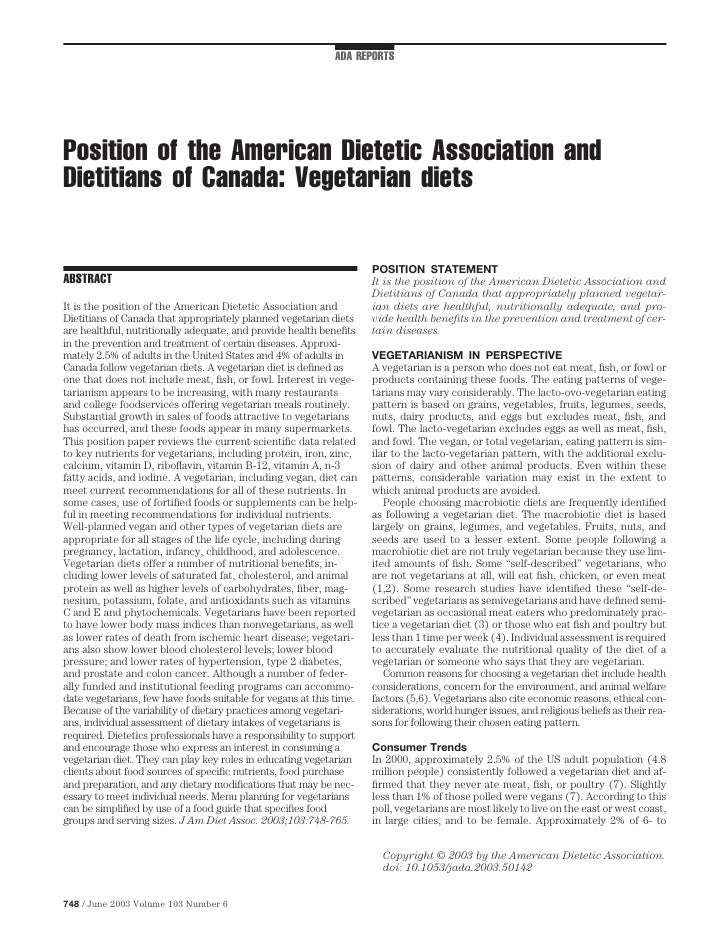 ADA REPORTS     Position of the American Dietetic Association and Dietitians of Canada: Vegetarian diets                  ...