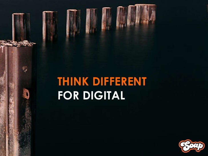 THINK DIFFERENT FOR DIGITAL