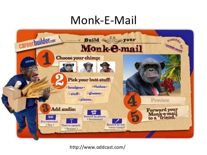 Monk-E-Mail http://www oddcast com/