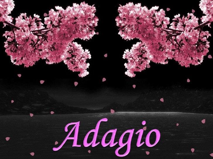 Adagio<br />