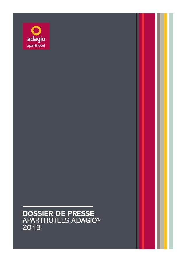 DOSSIER DE PRESSE APARTHOTELS ADAGIO® 2013