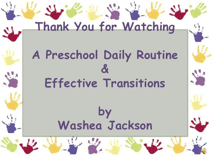 A Preschool Daily Routine Amp Effective Transitions
