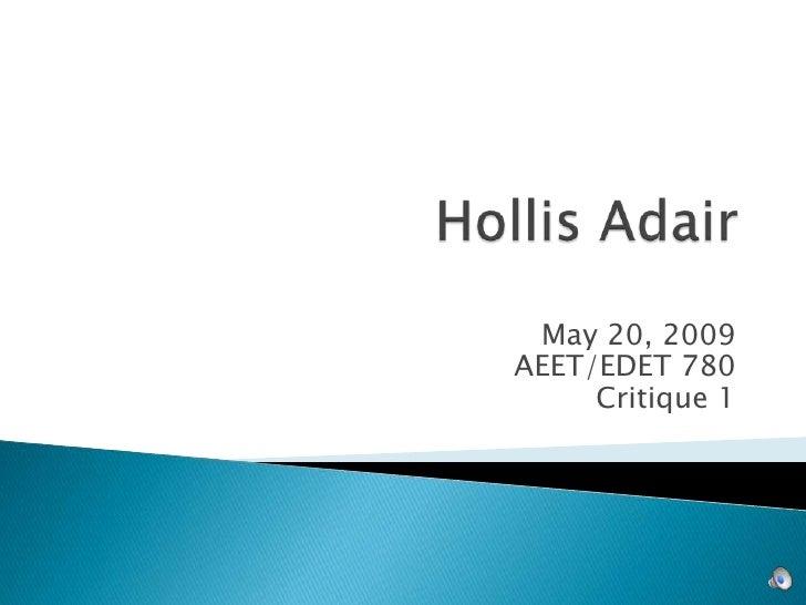 May 20, 2009 AEET/EDET 780      Critique 1
