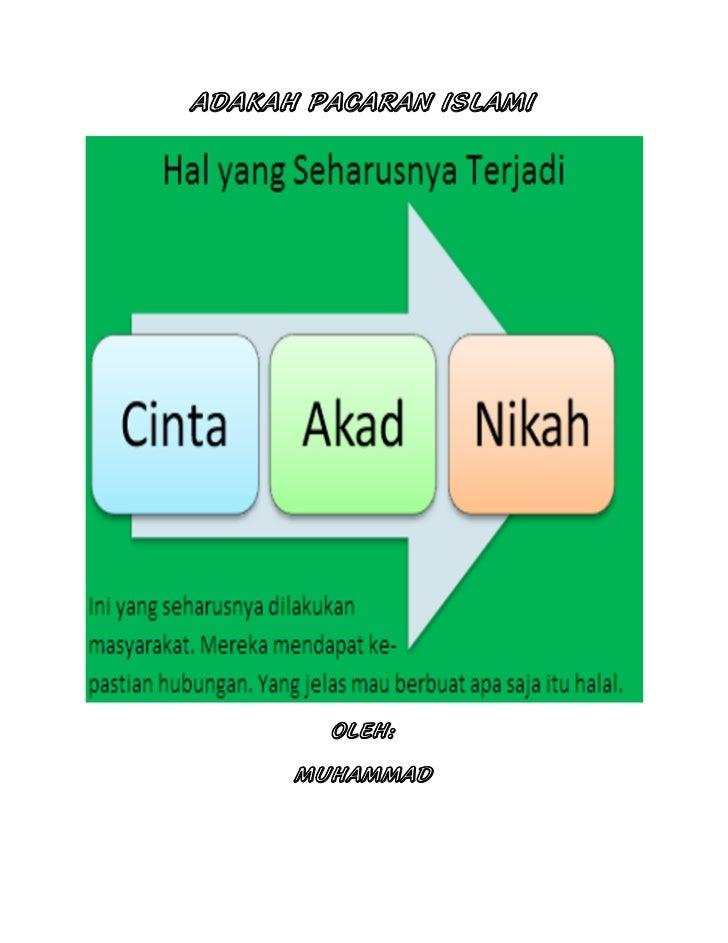 ADAKAH PACARAN ISLAMI        OLEH:      MUHAMMAD