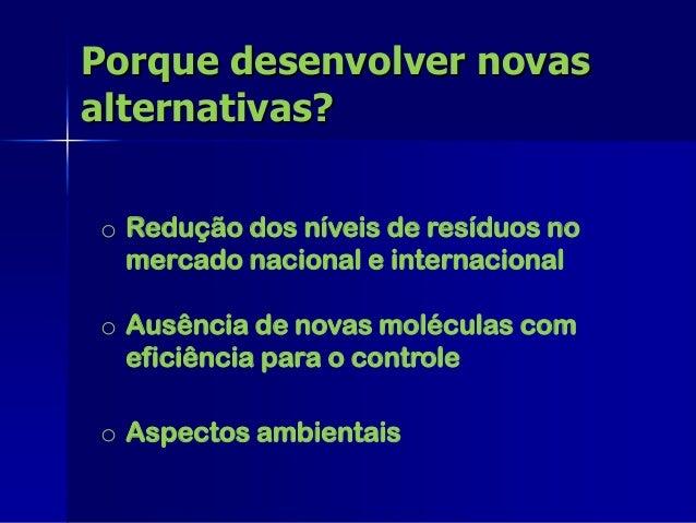 Alternativas de Manejo – Sul do Brasil • Controle Biológico - Parasitóides • Técnica do Inseto Estéril (TIE) • Feromônios ...