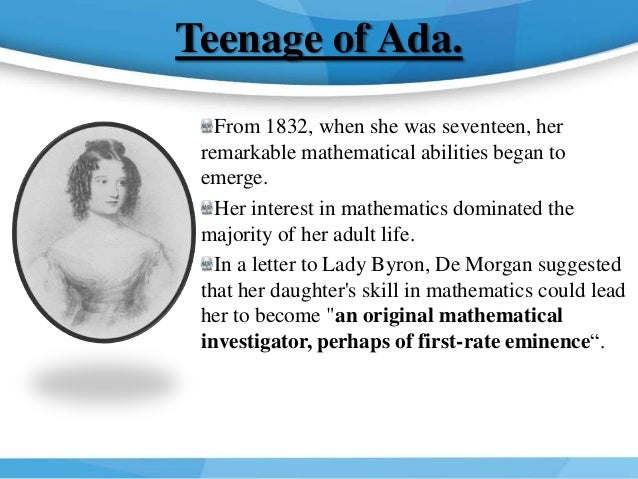 "the early life of ada lovelace Today on biographics we explore the ""enchantress of number,"" ada lovelace early life ada lovelace was born augusta ada byron in london on december 10,."