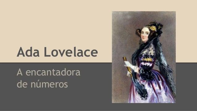 Ada Lovelace A encantadora de números
