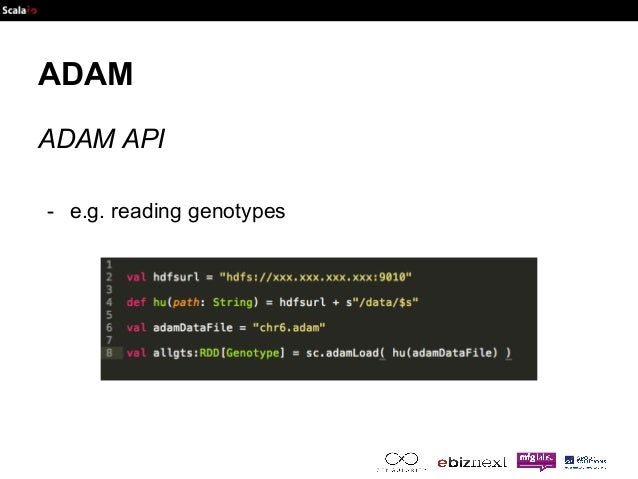 ADAM  ADAM API  - e.g. reading genotypes