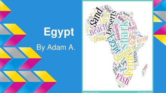 Egypt By Adam A.