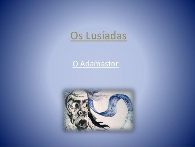 Os Lusíadas O Adamastor