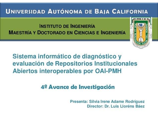INSTITUTO DE INGENIERÍAMAESTRÍA Y DOCTORADO EN CIENCIAS E INGENIERÍA Sistema informático de diagnóstico y evaluación de Re...