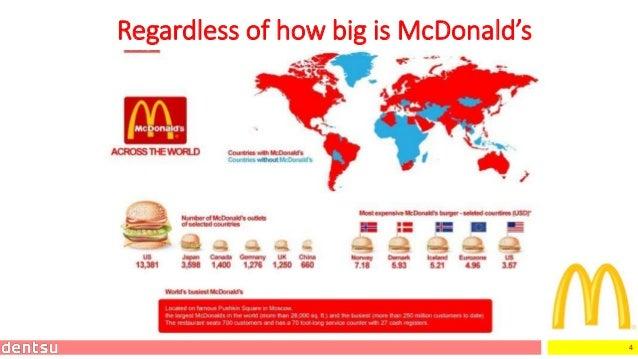 4 Regardless of how big is McDonald's