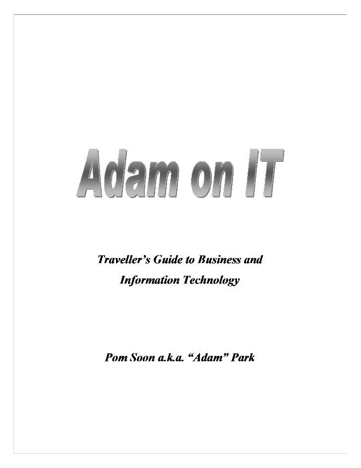 Adam on IThttp://bit.ly/aparkhttp://fb.com/adam.p.park                                                                    ...