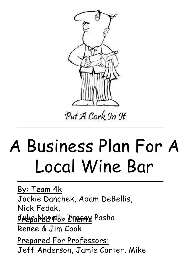 Local wine bar business plan a business plan for a local wine barbr by team 4k wajeb Choice Image