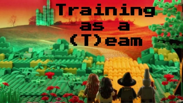 Training as a (T)eam