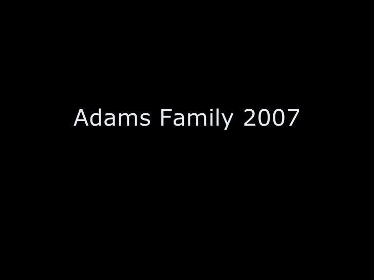 Adams Family 2007