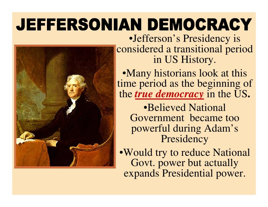 jeffersonian republic Although jeffersonian republicanism established a more liberal status quo in comparison with the old federalist policies, jacksonian democraciesà conservative.