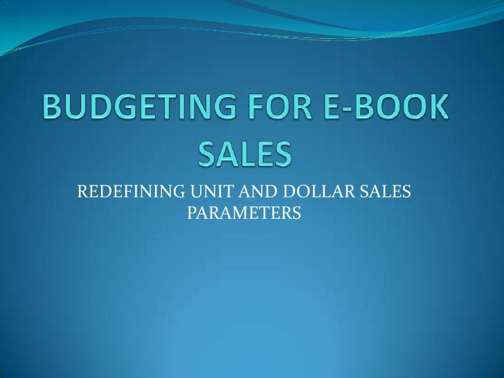 REDEFINING UNIT AND DOLLAR SALES          PARAMETERS