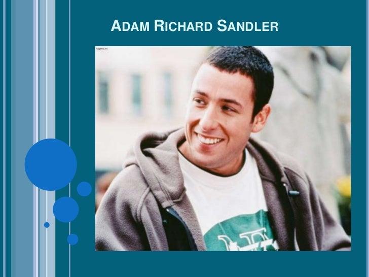 ADAM RICHARD SANDLER