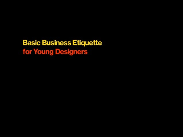 Basic Business Etiquette for Young Designers