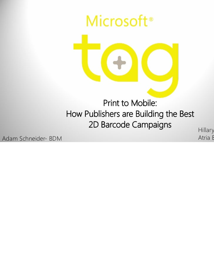 Print to Mobile:                      How Publishers are Building the Best                           2D Barcode Campaigns ...