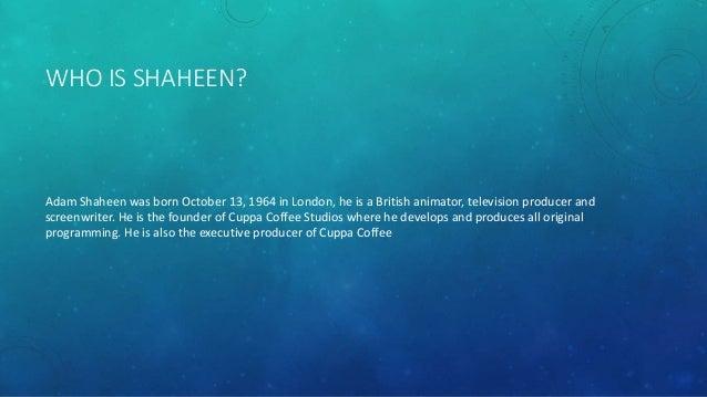 Adam shaheen Slide 2