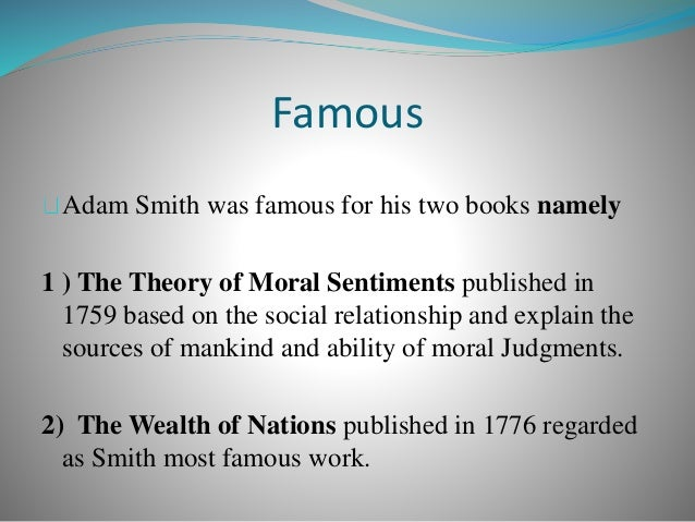 adam smith self interest and social harmony Adam smith understood the difference between selfishness and self-interest, and so should we smith was born in the scottish village of kirkcaldy in the 1723 reared by his widowed mother, he was fourteen when he launched his academic career with a scholarship at glasgow university.
