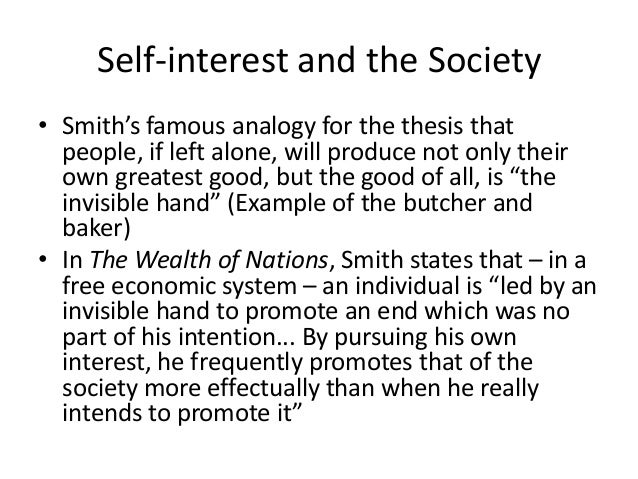 adam smith self interest and social harmony The concepts of self-interest and self-love adam smith and self-interest adam smith on access to the complete content on oxford handbooks online.