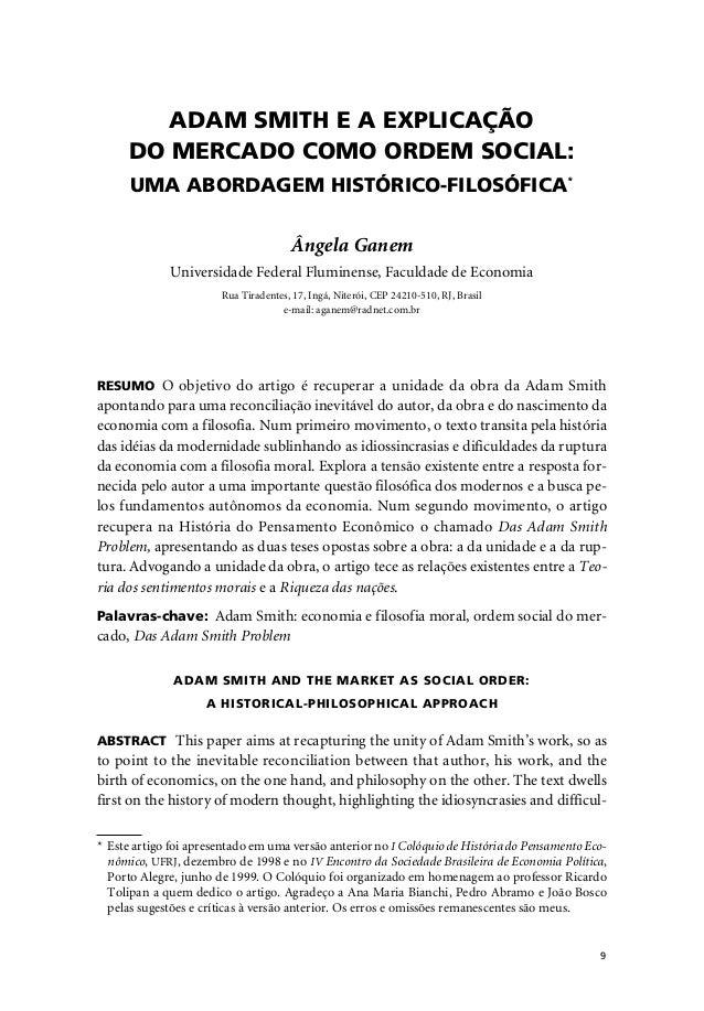 Ângela Ganem – Adam Smith e a explicação do mercado como ordem social              9         ADAM SMITH E A EXPLICAÇÃO    ...