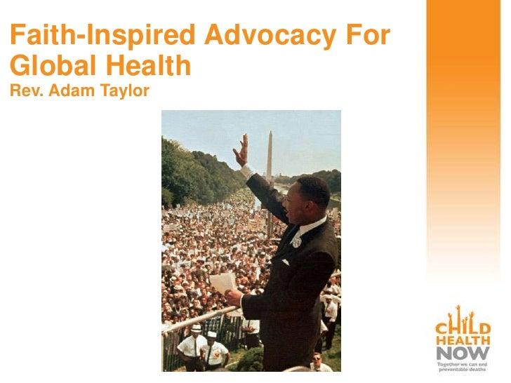 Faith-Inspired Advocacy ForGlobal HealthRev. Adam Taylor