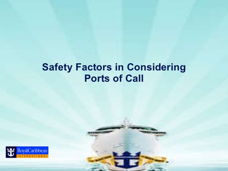 Safety Factors in Considering Ports of Call