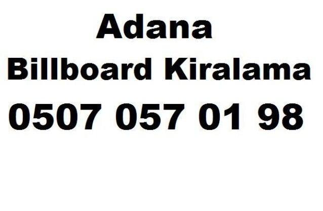 Adana Billboard Kiralama  0507 057 O1 98