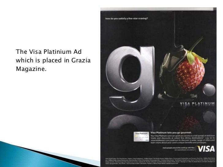 The Visa Platinium Adwhich is placed in GraziaMagazine.