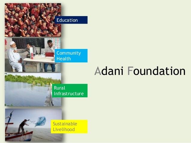 Adani Foundation Education Community Health Rural Infrastructure Sustainable Livelihood