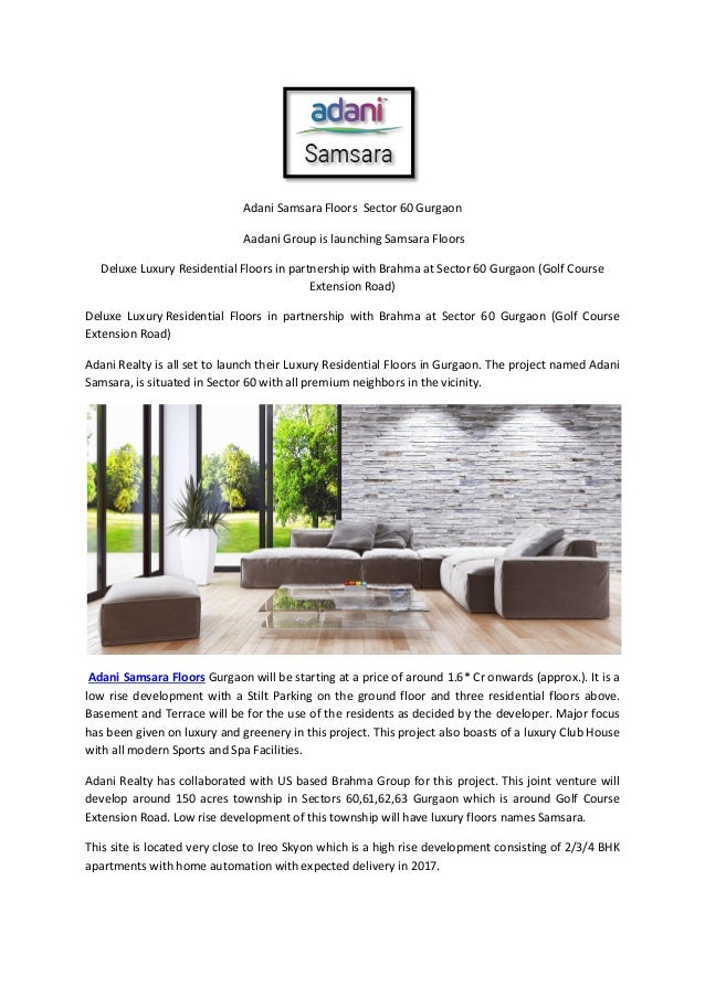 Adani Samsara Floors Sector 60 Gurgaon Aadani Group is launching Samsara Floors Deluxe Luxury Residential Floors in partne...