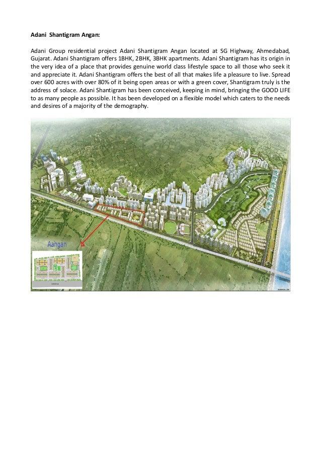 Adani Shantigram Angan: Adani Group residential project Adani Shantigram Angan located at SG Highway, Ahmedabad, Gujarat. ...
