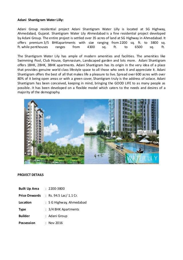 Adani Shantigram Water Lilly: Adani Group residential project Adani Shantigram Water Lilly is located at SG Highway, Ahmed...