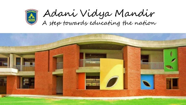 Adani Vidya Mandir A step towards educating the nation