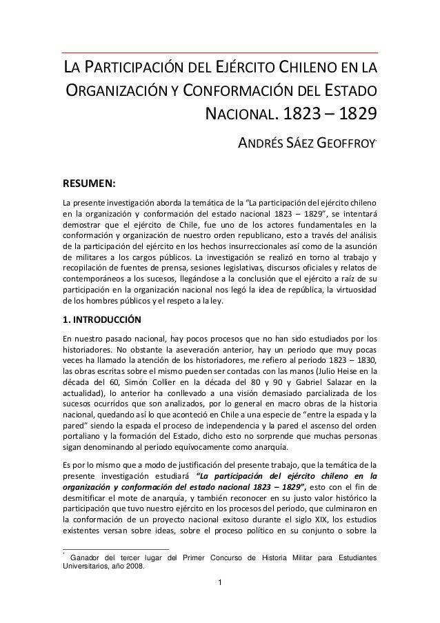 1 LA PARTICIPACIÓN DEL EJÉRCITO CHILENO EN LA ORGANIZACIÓN Y CONFORMACIÓN DEL ESTADO NACIONAL. 1823 – 1829 ANDRÉS SÁEZ GEO...